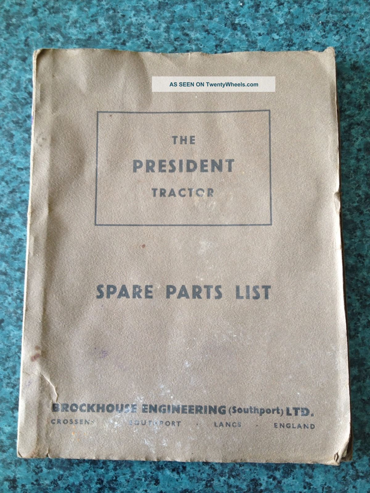 1952 President Tractor Spare Parts List - Brockhouse Eng.  England Uncategorized photo